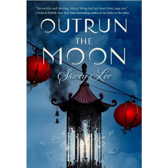 Outrun The Moon By Stacey Lee (ebook)