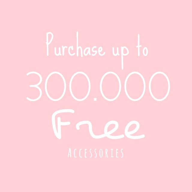 Purchase up to 300k-FREE ACC