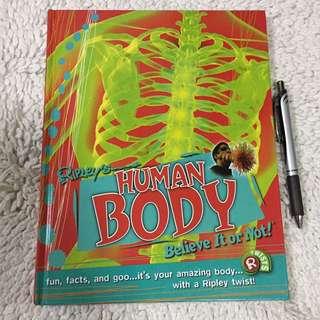 Ripley's Human Body Believe It Or Not!