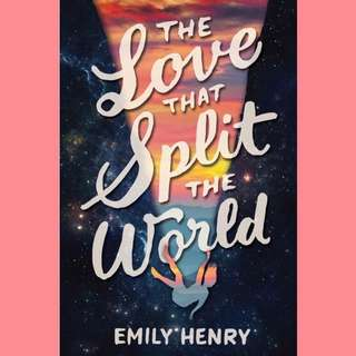 The Love That Split The World By Emily Henry (ebook)