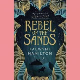 Rebel Of The Sands By Alwyn Hamilton (ebook)