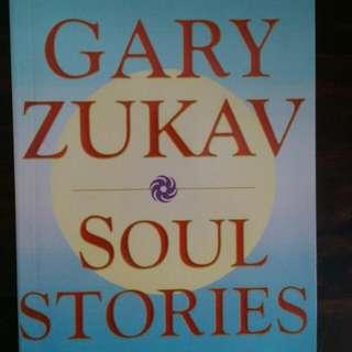 Soul Stories ( Gary Zukav )