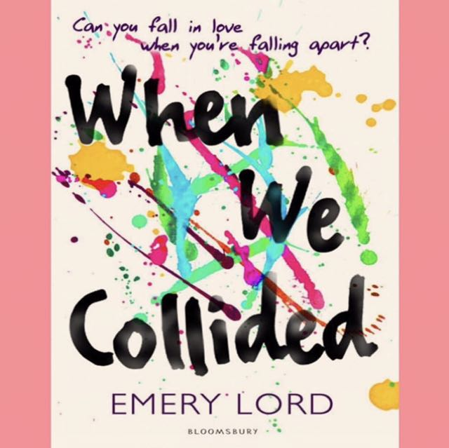 When We Collided By Emery Lord (ebook)