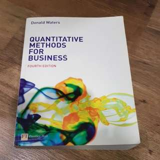 Textbook: Quantitative Methods For Business (4th Ed). By Donald Waters