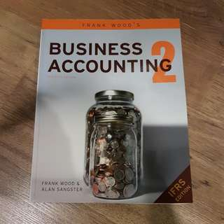 Textbook: Business Accounting 2 (11th Ed). By Frank Wood & Alan Sangster