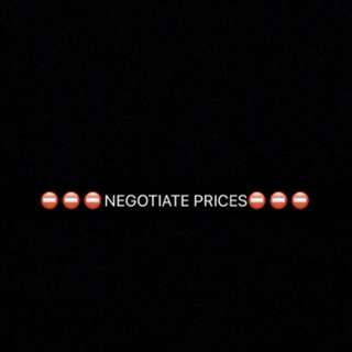 NEGOTIATE PRICES