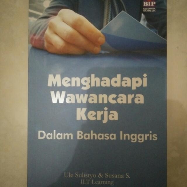 Buku Menghadapi Wawancara Kerja Dalam Bahasa Inggris