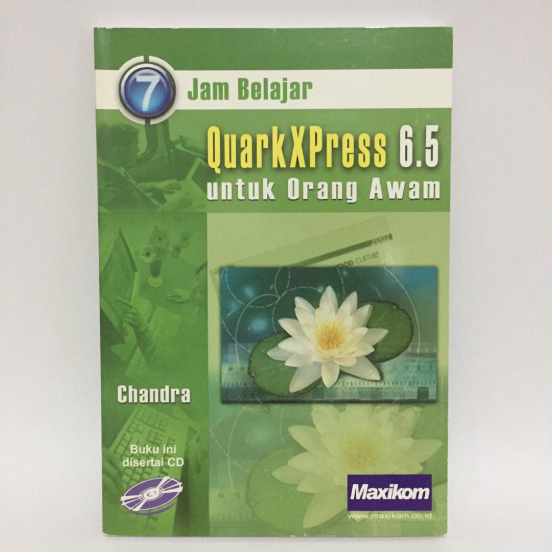 Buku 7 Jam Belajar QuarkXPress 6.5 untuk Orang Awam