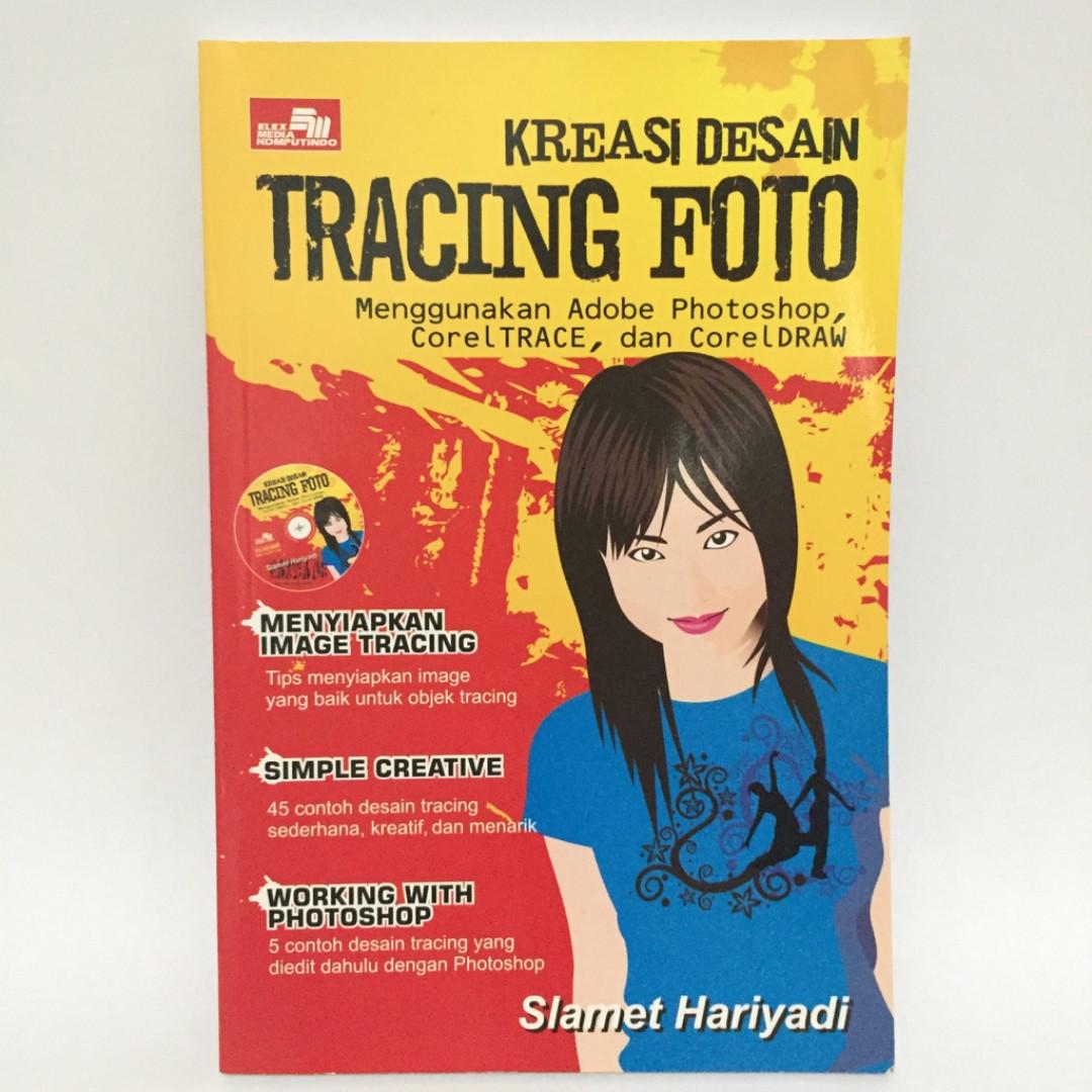 Buku Kreasi Desain Tracing Foto Menggunakan Adobe Photoshop