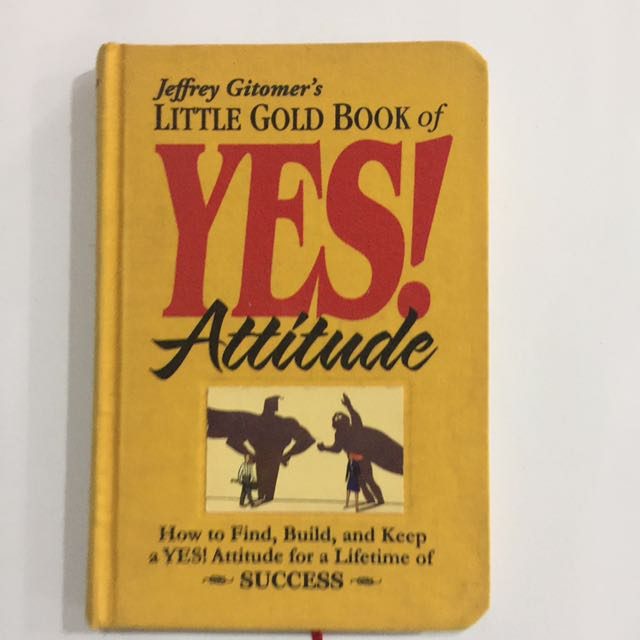 Little Gold Book Of YES Attitude!