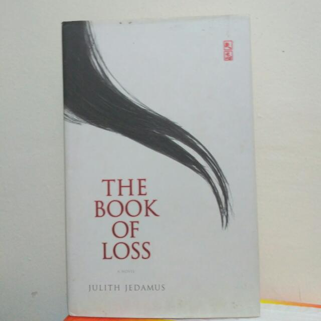 The Book Of Loss - Julith Jedamus