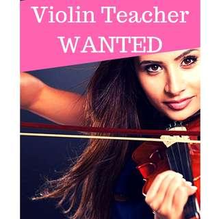 Violin Teacher WANTED