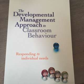 The Developmental Management Approach To Classroom Behaviour by Ramon Lewis