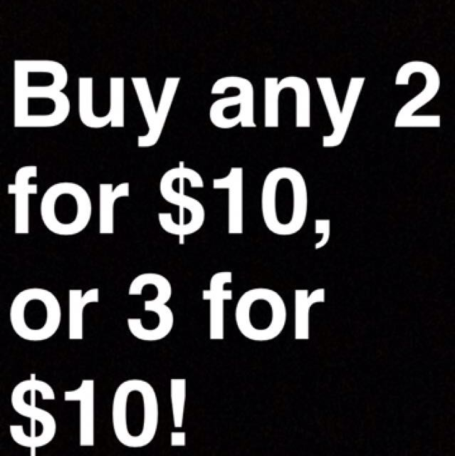 2 For $10 Or 3 For $10