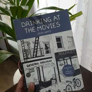 Drinking At The Movies (Julia Wertz)