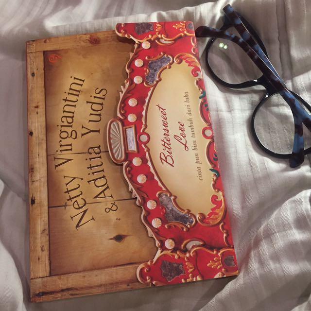 Bittersweet Love (novel by Netty Virgiantini & Adita Yudis)