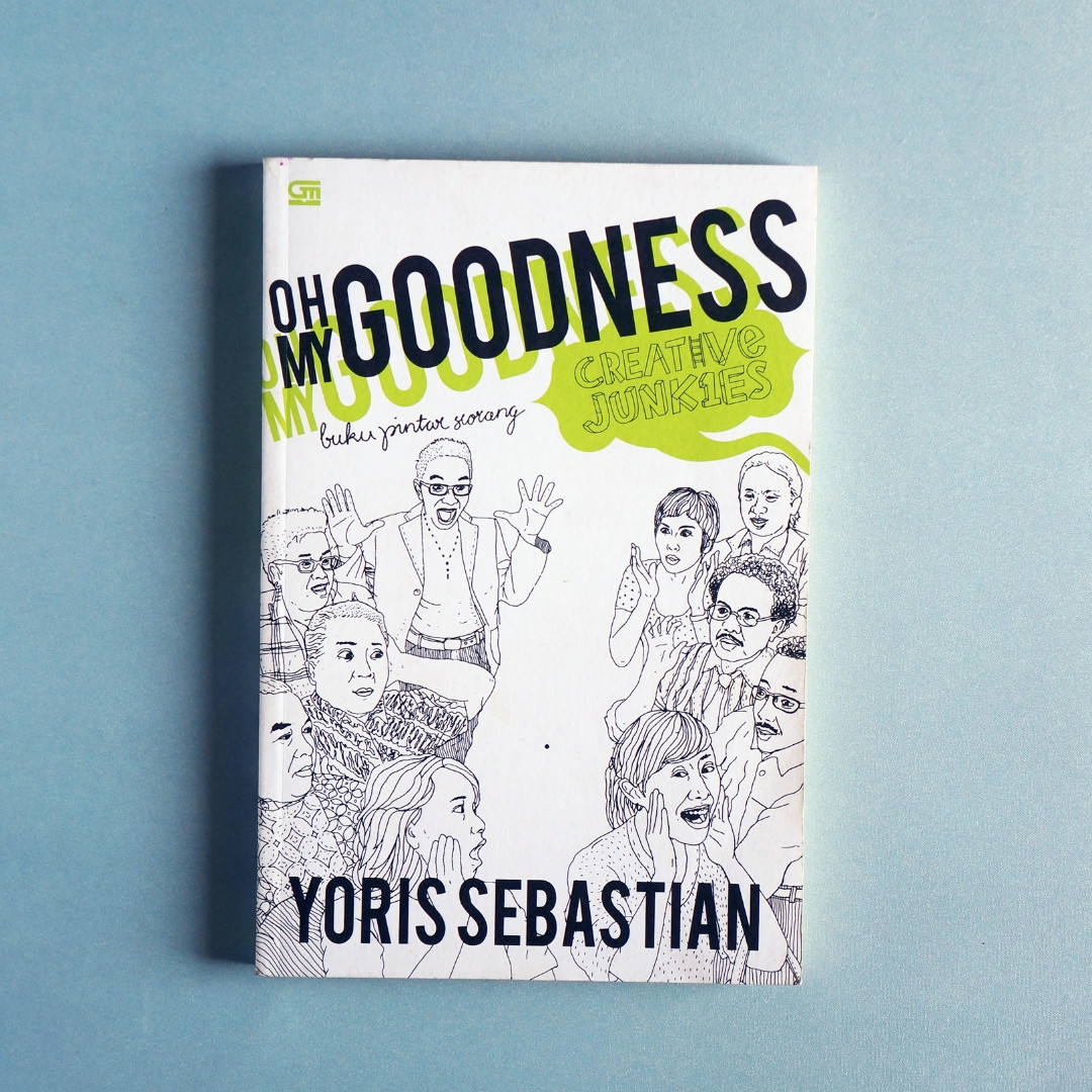 Oh My Goodness by Yoris Sebastian