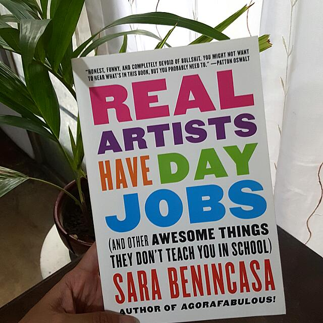 Real Artists Have Day Jobs (Sara Benincasa)