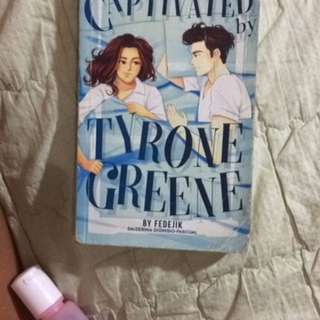 CAPTIVATED BY TYRONE GREENE