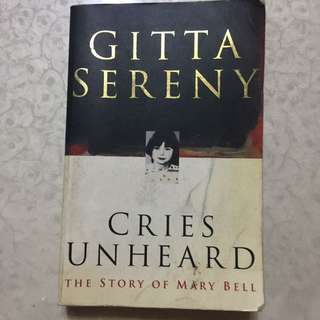 Cries Unheard The Story Of Mary Bell By Gutta Sereny