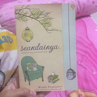 Seandainya... by Windhy Puspitadewi (Indonesia)