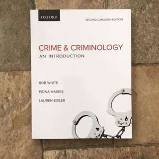 Crime and Criminology: An Introduction (Second Canadian Edition)