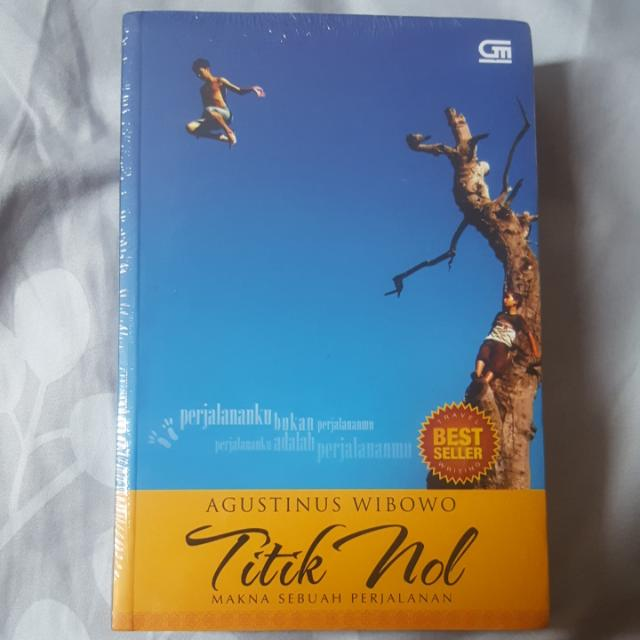 Buku Novel Titik Nol Makna Sebuah Perjalanan