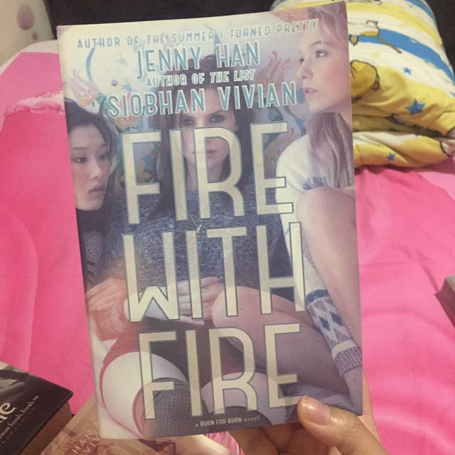 Fire With Fire by Jenny Han & Siobhan Vivian (Book 2)(Inggris)