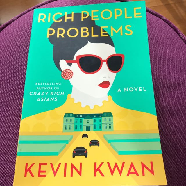 KEVIN KWAN - RICH GIRL PROBLEMS