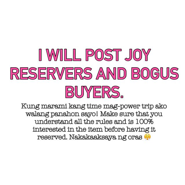 NO JOY RESERVERS AND BOGUS BUYERS