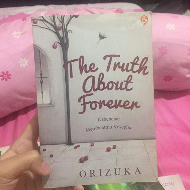 The Truth About Forever by Orizuka (Indonesia)
