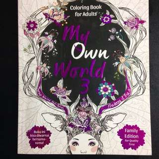 My  Own World 3 Coloring Book For Adults Buku Mewarnai Untuk Dewasa