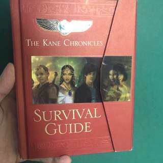 The Kane Chronicles : SURVIVAL GUIDE