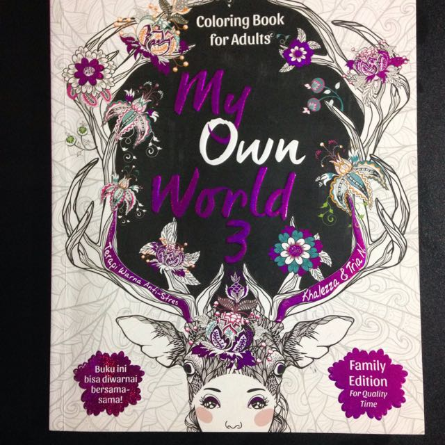 My  Own World 3 Coloring Book For Adults Buku Mewarnai Untuk Dewasa