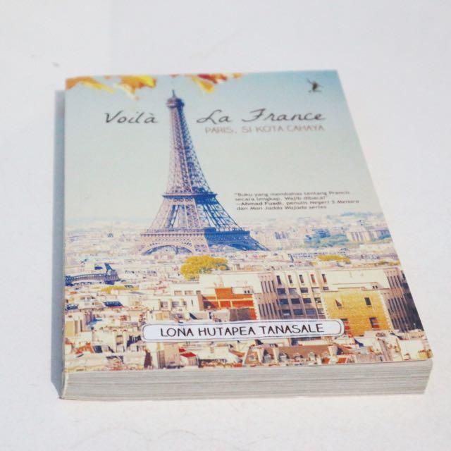 Voila La France. Paris, Si Kota Cahaya