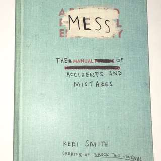 KERI SMITH (Mess: The Manual of Accidents and Mistakes)