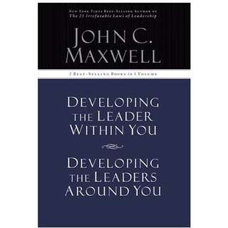 Developing the Leader Within You / Developing the Leaders Around You (Signature Edition, 2 Best-selling Books in 1 Volume) John Maxwell
