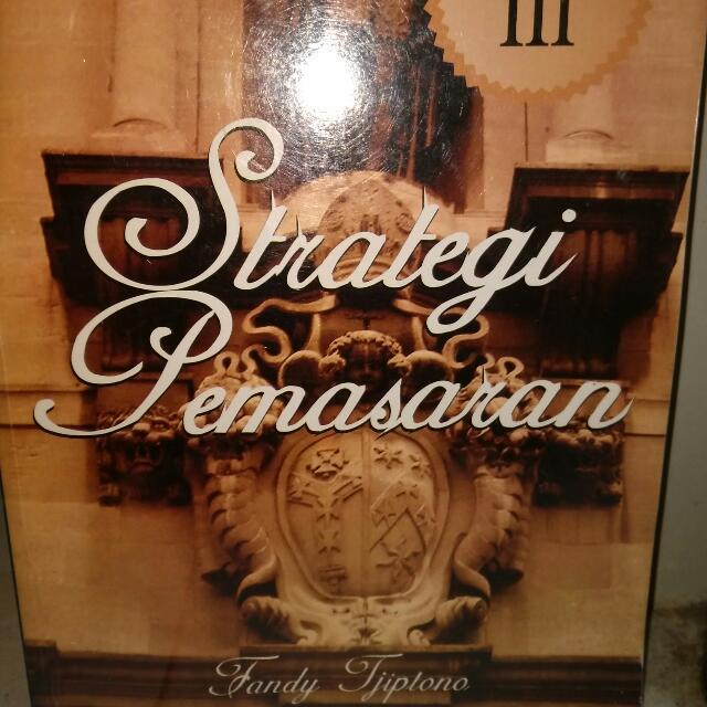 Strategi Pemasaran. Fandy Tjiptono. Edisi III