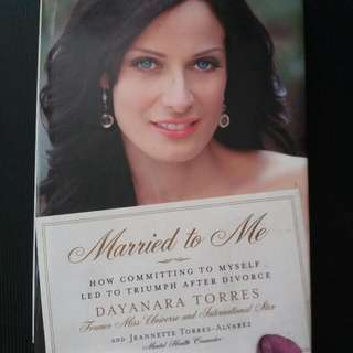 Married To Me Triumph After Divorce By Dayanara Torres REPRICED