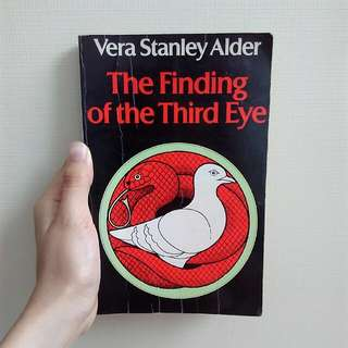 Vera Stanley Alder - The Finding Of The Third Eye