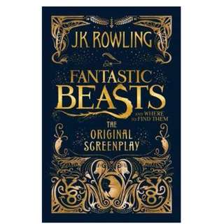 [Ramadhan Special 2017] Fantastic Beasts and Where to Find Them. The original screenplay (Harry Potter) - J.K. Rowling (BN, PO)