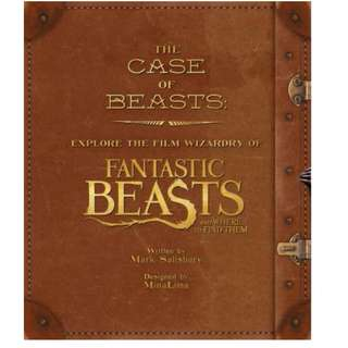 Case of Beasts - Explore the Film Wizardry of Fantastic Beasts and Where to Find Them (PO) (BN)