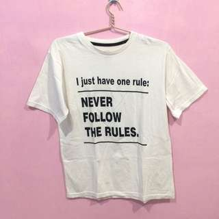Kaos Super T never follow the rules