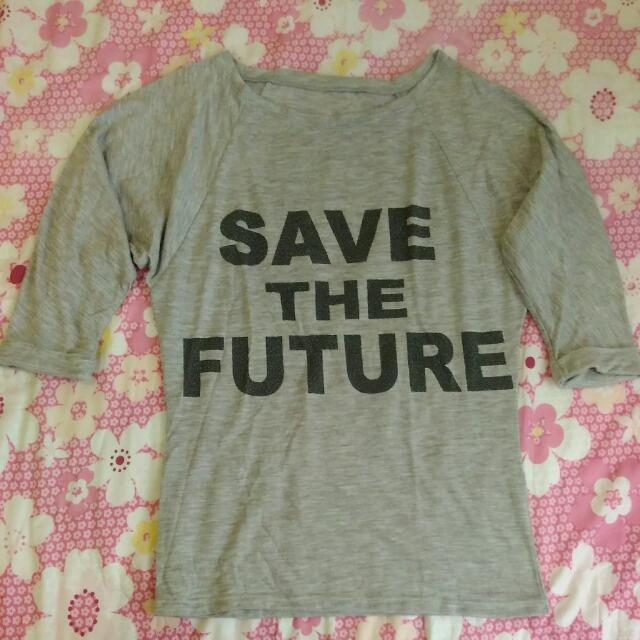 Save The Future (3/4ths)