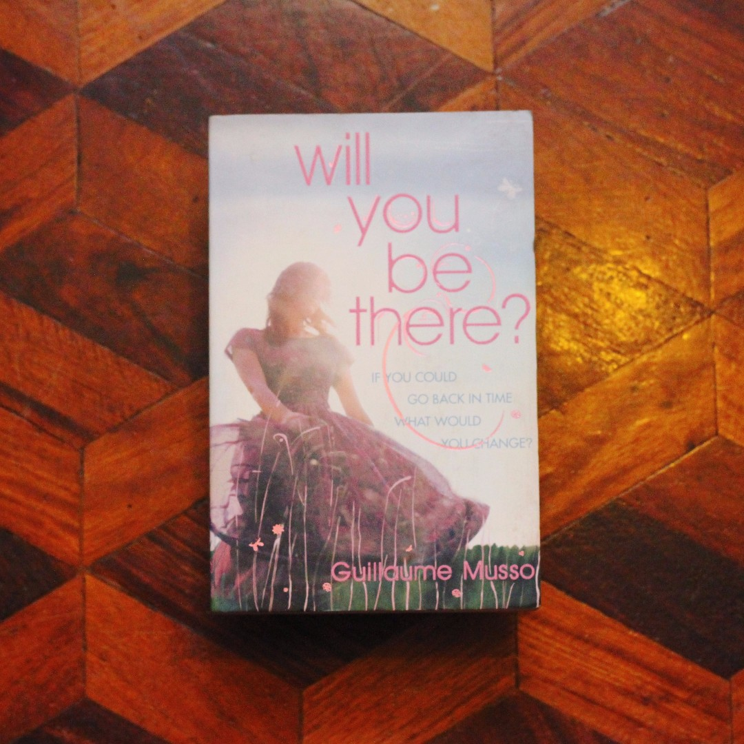 Will You Be There by Guillaume Musso