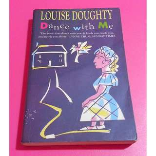 [CLEAR] Dance With Me by Louise Doughty
