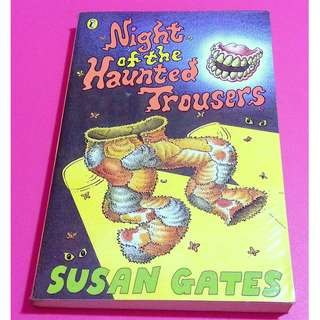 [CLEAR] Night Of The Haunted Trousers by Susan Gates