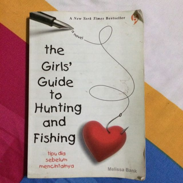 Novel The Girls Guide to Hunting and Fishing