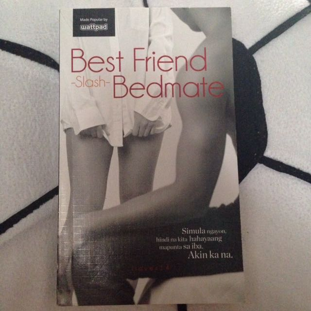 Wattpad Book ( Best friend Slash Bedmate)