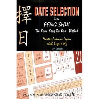 Date Selection in Feng Shui - Xuan Kong Da Gua Method (ebook)